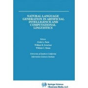 Natural Language Generation in Artificial Intelligence and Computational Linguistics by Cecile L. Paris