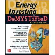 Energy Investing Demystified by Davis W. Edwards