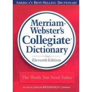 11th Collegiate Dictionary by Merriam-Webster