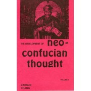 Development of Neo-Confucian Thought by Carsun Chang