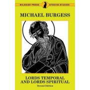 Lords Temporal and Lords Spiritual: Second Edition