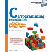 C Programming for the Absolute Beginner by Michael Vine