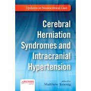 Cerebral Herniation Syndromes and Intracranial Hypertension