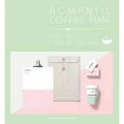 Romantic Coffee Time: Coffee Shop S Graphic and Space Design