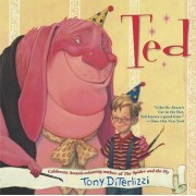 Ted T by Tony DiTerlizzi