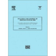 Dynamics and Control of Process Systems 2004 2004 by Sirish L. Shah