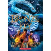 The Bronze Key (Magisterium Book #3)