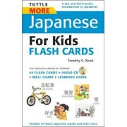 Tuttle More Japanese for Kids Flash Cards by Timothy G. Stout