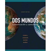 Dos Mundos, paso b: capitulo 7-capitulo 15 by Tracy Terrell