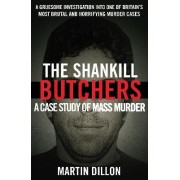 The Shankill Butchers by Martin Dillon