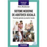 Sisteme moderne de asistenta sociala - Doru Buzducea