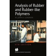 Analysis of Rubber-like Polymers by William Charles Wake