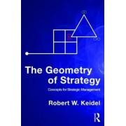 The Geometry of Strategy by Robert W. Keidel