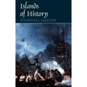Islands of History (Paper Only) by Marshall Sahlins