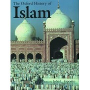 The Oxford History of Islam by John L. Esposito