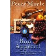 Bon Appetit! by Peter Mayle