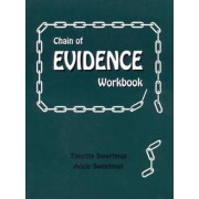 Chain of Evidence Workbook by Timothy Sweetman