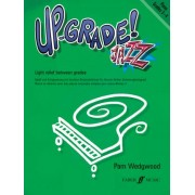 Up -grade Jazz! Piano Grades 3-4 by Pamela Wedgwood