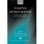 Famine Demography by Tim Dyson