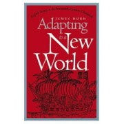 Adapting to a New World by James Horn
