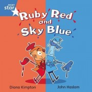 Rigby Star Independent Blue Reader 4: Ruby Red and Sky Blue