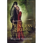 Princess Bride - the Good Bits Edition by William Goldman