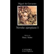 Novelas Ejemplares 1: Novelas Ejemplares 1 by Miguel de Cervantes