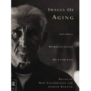 Images of Ageing by Mike Featherstone