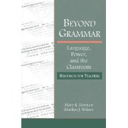 Beyond Grammar by Mary R. Harmon