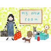 My New Room by Lisa Stickley