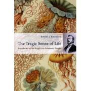 The Tragic Sense of Life by Robert J. Richards