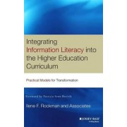 Integrating Information Literacy in the Higher Education Curriculum by Ilene F. Rockman