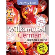 Willkommen! German Beginner's Course by Paul Coggle