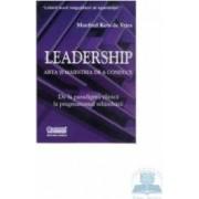 Leadership arta si maestria de a conduce - Manfred Kets De Vries