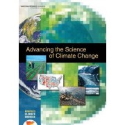 Advancing the Science of Climate Change by America's Climate Choices: Panel on Advancing the Science of Climate Change