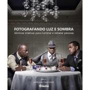 Fotografando Luz e Sombras: Técnicas Criativas para Iluminar e Retratar Pessoas