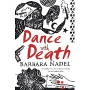 Dance with Death by Barbara Nadel