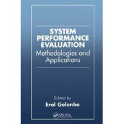 System Performance Evaluation by Erol Gelenbe