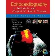 Echocardiography in Pediatric and Congenital Heart Disease by Wyman W. Lai