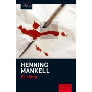 El Chino by Henning Mankell