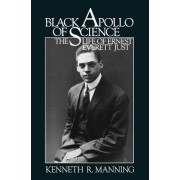 Black Apollo of Science by Kenneth R. Manning