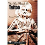 The Big Book of Tattoo by Spider Webb