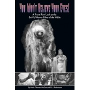 You Won't Believe Your Eyes by Mark Thomas McGee