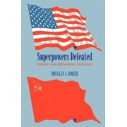 Superpowers Defeated by Douglas A. Borer
