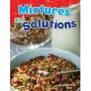 Mixtures and Solutions (Grade 5) by Hugh Westrup