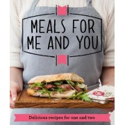 Meals for Me and You by Good Housekeeping Institute