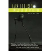 Dark Futures by Jason Sizemore