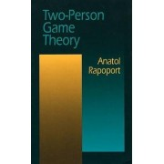 Two Person Game Theory by Anatol Rapoport