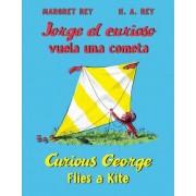 Jorge El Curioso Vuela Una Cometa/Curious George Flies a Kite by H A Rey