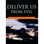 Deliver Us from Evil by Alexander Ryrie